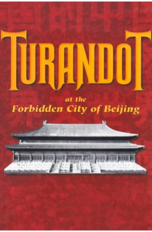 Puccini: Turandot at the Forbidden City of Beijing (1999)
