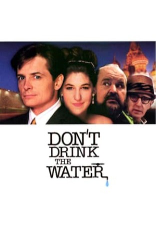 Don't Drink the Water (1994)