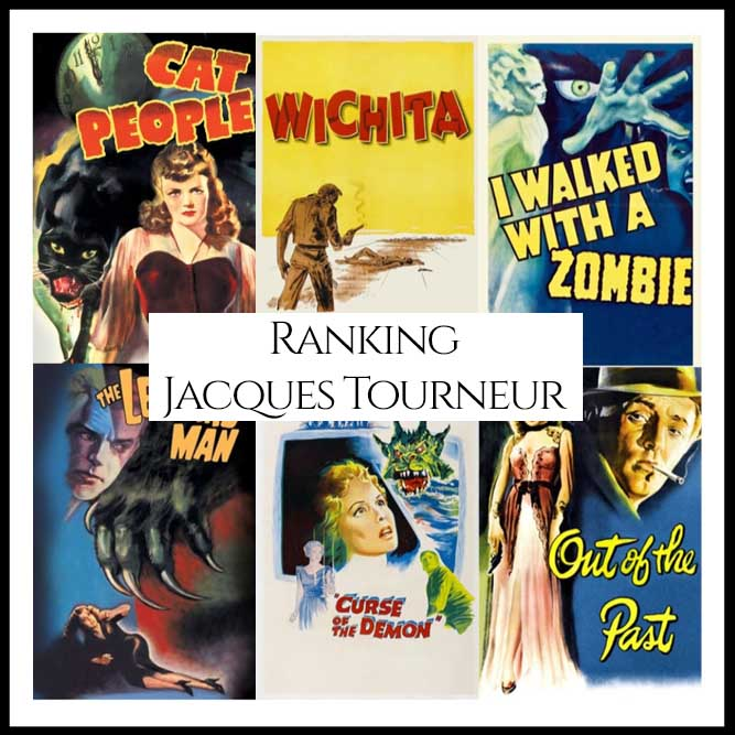 Ranking All Of Director Jacques Tourneur's Movies