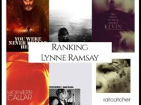Ranking All Of Director Lynne Ramsay's Movies