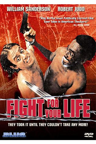 Fight for Your Life (1976)