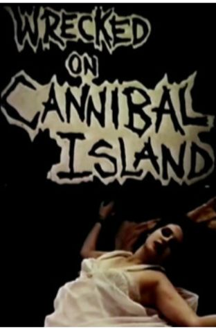 Wrecked on Cannibal Island (1986)