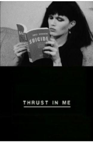 Thrust in Me (1985)