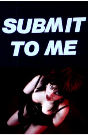 Submit to Me (1985)