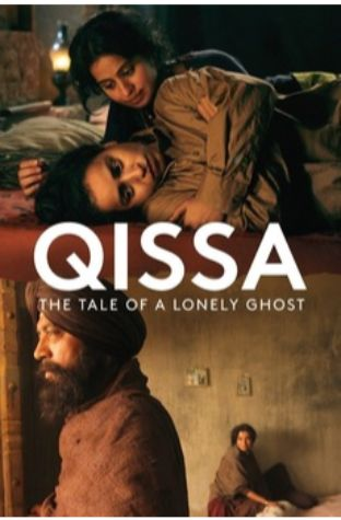 Qissa – The Tale of a Lonely Ghost