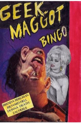 Geek Maggot Bingo or The Freak from Suckweasel Mountain (1983)