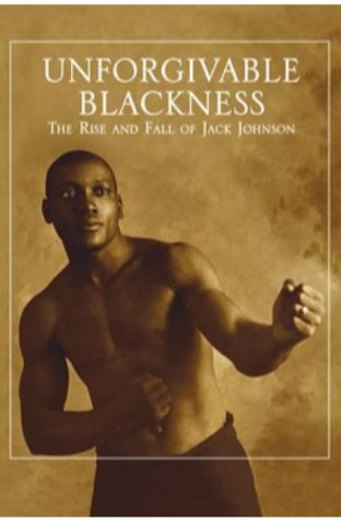 Unforgivable Blackness: The Rise and Fall of Jack Johnson (2004)