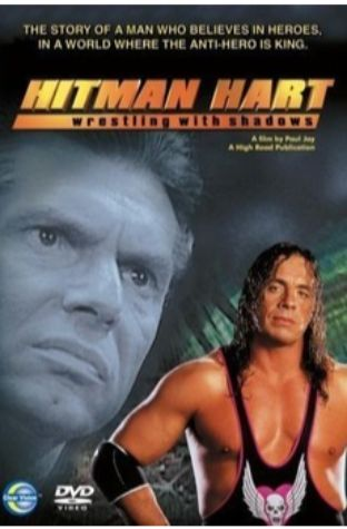Hitman Hart: Wrestling with Shadows (1998)