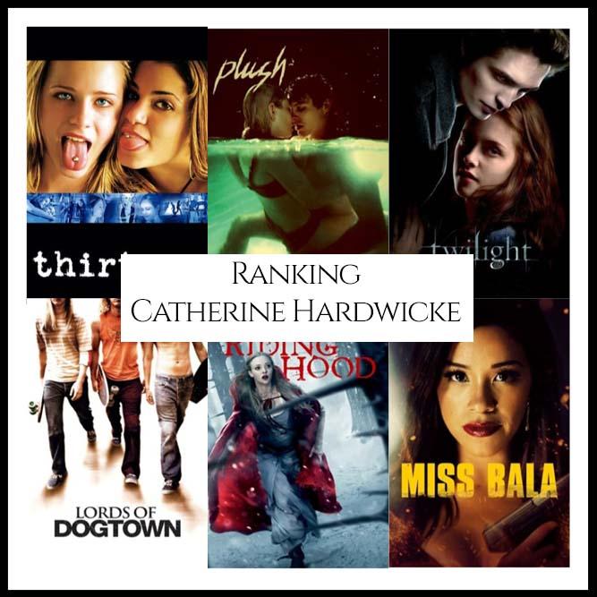 Ranking All Of Director Catherine Hardwicke's Movies