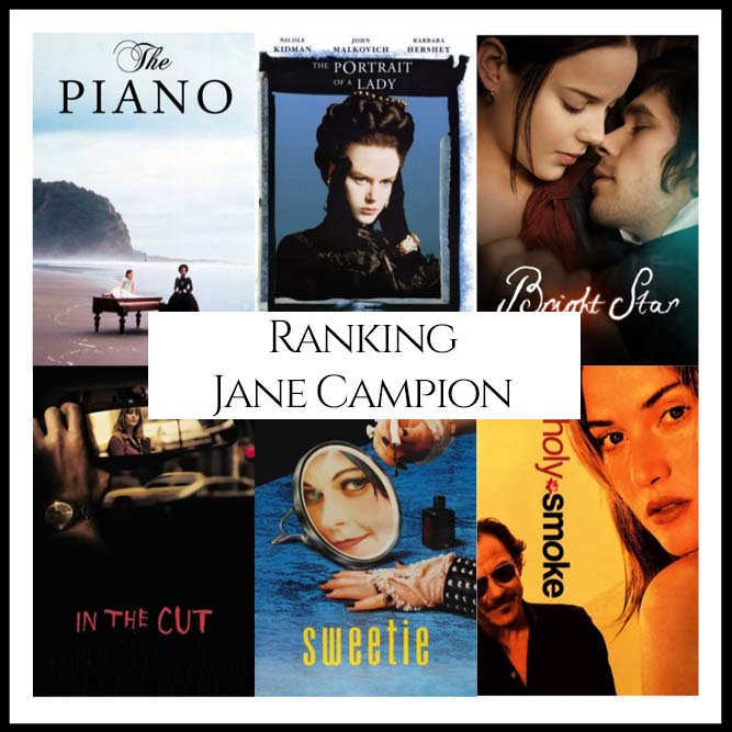 Ranking All Of Director Jane Campion's Movies