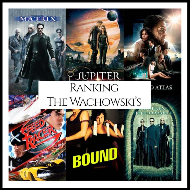 Ranking All Of Director The Wachowski's Movies