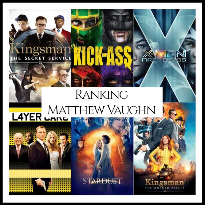 Ranking All Of Director Matthew Vaughn's Movies