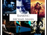 Ranking All Of Director Michael Mann's Movies