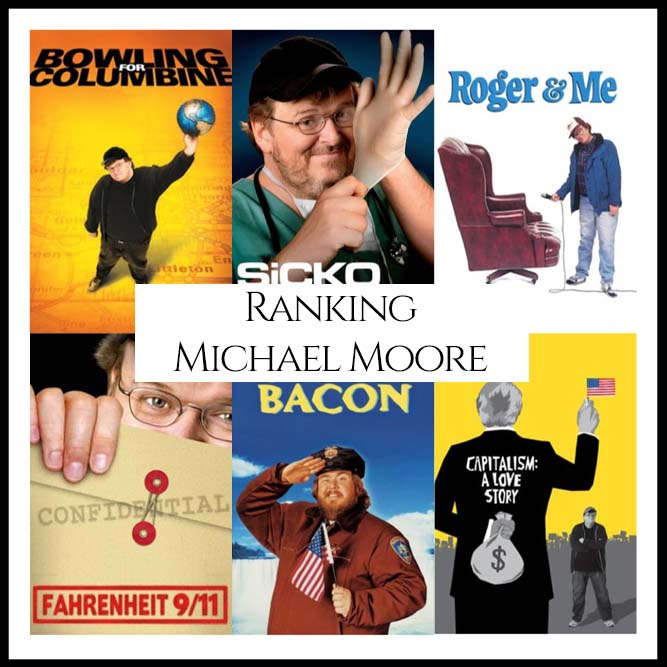 Ranking All Of Director Michael Moore's Movies