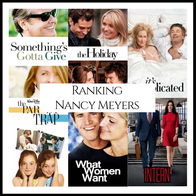 Ranking All Of Director Nancy Meyers's Movies