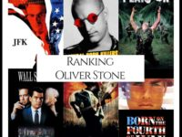Ranking All Of Director Oliver Stone's Movies
