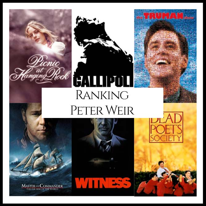 Ranking All Of Director Peter Weir's Movies