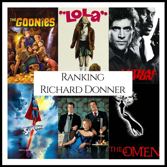 Ranking All Of Director Richard Donner's Movies