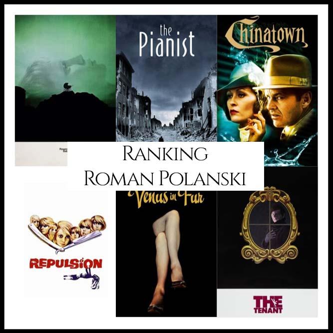 Ranking All Of Director Roman Polanski's Movies