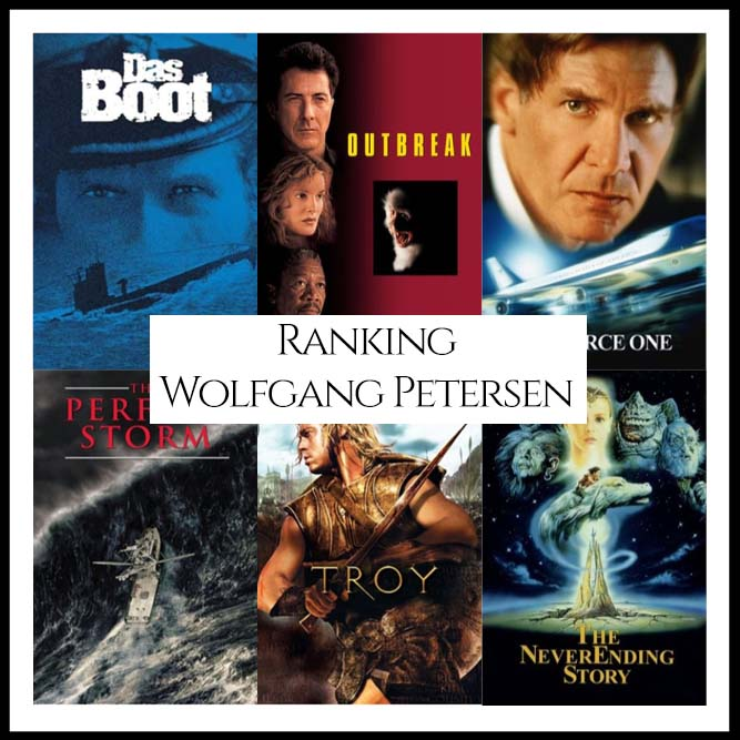 Ranking All Of Director Wolfgang Petersen's Movies